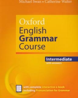 Oxford English Grammar Course Intermediate with Answers Complete Interactive E-Book Including Pronunciation for Grammar