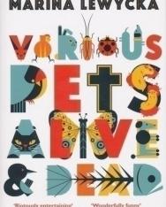 Marina Lewycka: Various Pets Alive &Dead