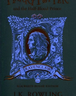 J.K. Rowling: Harry Potter and the Half-Blood Prince – Ravenclaw Edition