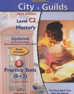 Succeed in City & Guilds Level C2 Mastery Student's Book - 8 Practice Tests with MP3 Cd and Answer Key