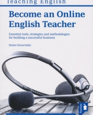 Become an Online English Teacher - Essential tools, strategies and methodologies for building a successful business