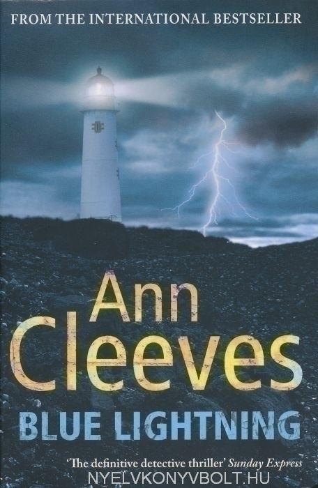 Ann Cleeves: Blue Lightning