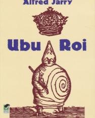 Alfred Jarry: Ubu roi