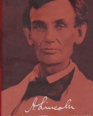 Abraham Lincoln: Speeches and Writings 1832-1858