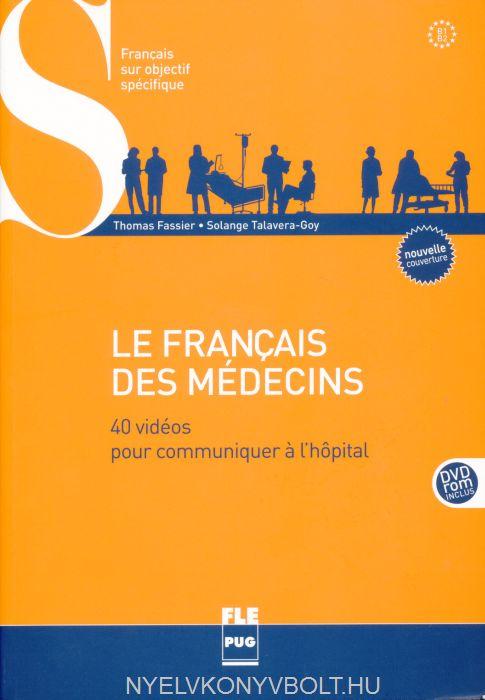 Le Français des médecins: 40 vidéos pour communiquer a l'hôpital (1DVD)