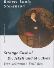 Robert Louis Stevenson: The Strange Case of Dr Jekyll and Mr .Hyde/ Dr. Jekyll und Mr. Hyde