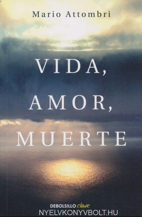 Mario Attombri: Vida, Amor, Muerte