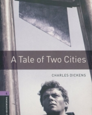 A Tale of Two Cities with Audio CD - Oxford Bookworms Library Level 4