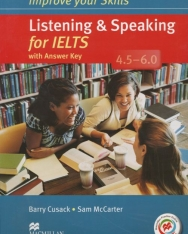 Improve Your Skills Listening & Speaking for IELTS 4.5-6.0 Student's Book with Answer Key, 2 Audio CDs & Macmillan Practice Online