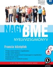 Nagy BME Nyelvvizsgakönyv - Francia középfok - Letölthető hanganyaggal