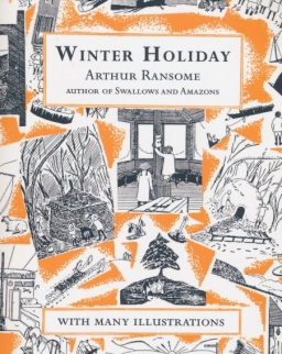 Arthur Ransome: Winter Hollday