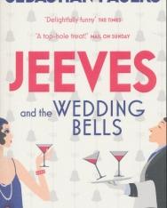 Sebastian Faulks: Jeeves and the Wedding Bells