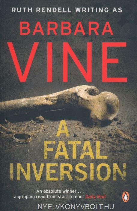 Barbara Vine: A Fatal Inversion