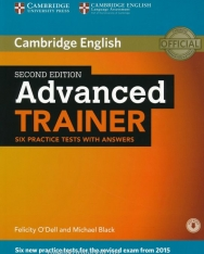 Advanced Trainer Six Practice Tests with Answer and Audio - Second Edition - Six new practice tests for the revised exam from 2015