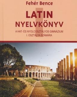 Latin Nyelvkönyv I. a hat- és nyolcosztályos gimnázium I. osztálya számára