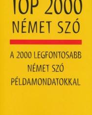 Top 2000 német szó A 2000 legfontosabb német szó példamondatokkal