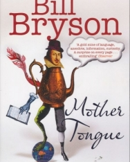 Bill Bryson: Mother Tongue