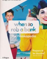Steven D. Levitt, Stephen J. Dubner: When to Rob a Bank