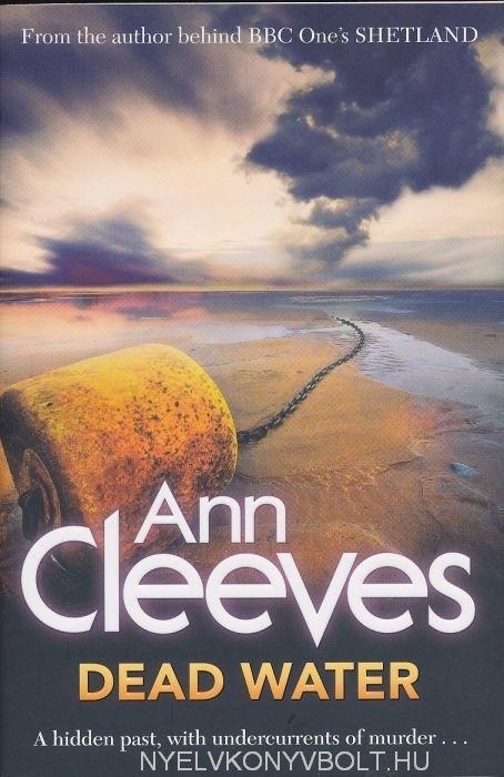 Ann Cleeves: Dead Water (Shetland Quartet 5)