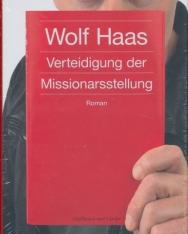 Wolf Haas: Verteidigung der Missionarsstellung