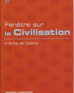 Fenétre sur la Civilisation - Arts et loisirs + Audio CD