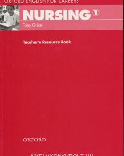 Nursing 1 - Oxford English for Careers Teacher's Resource Book