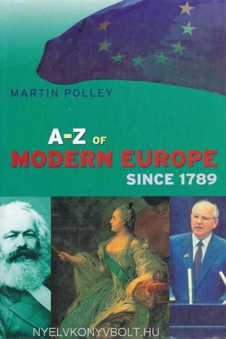 A-Z of Modern Europe Since 1789