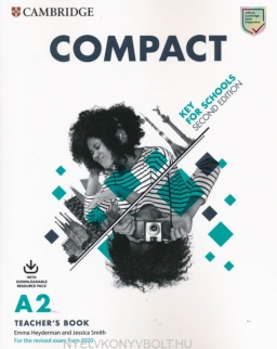Compact Key for Schools 2nd Edition Teacher's Book with Downloadable Resource Pack - For the Revised Exam 2020