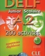 Nouveau DELF Junior & Scolaire A2 200 activités + CD audio