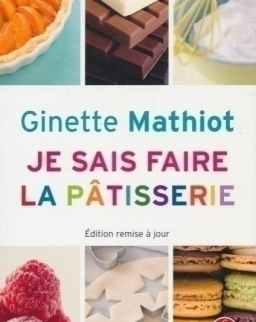 Ginette Mathiot: Je sais faire la patisserie