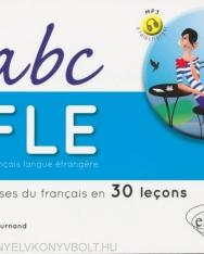 ABC FLE - Les bases du francais en 30 lecons - MP á télécharger