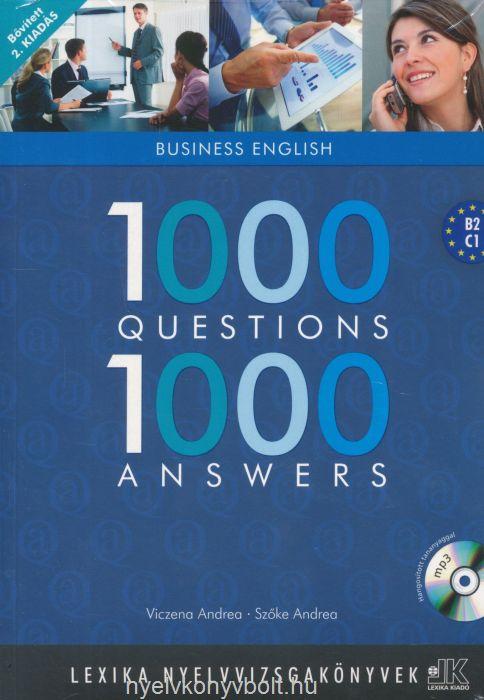 1000 Questions & Answers Business English - 1000 kérdés és válasz angolul üzleti- Bővített, 2.Kiadás