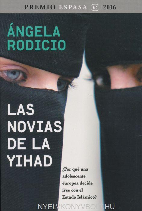 Ángela Rodicio: Novias De Yihad