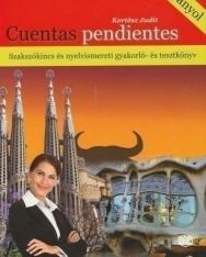 Cuentas Pendientes + Szakszókincs és Nyelvismereti Gyakorló- és Tesztkönyv