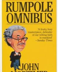John Mortimer: The First Rumpole Omnibus: Rumpole of the Bailey/The Trials of Rumpole/Rumpole's Return