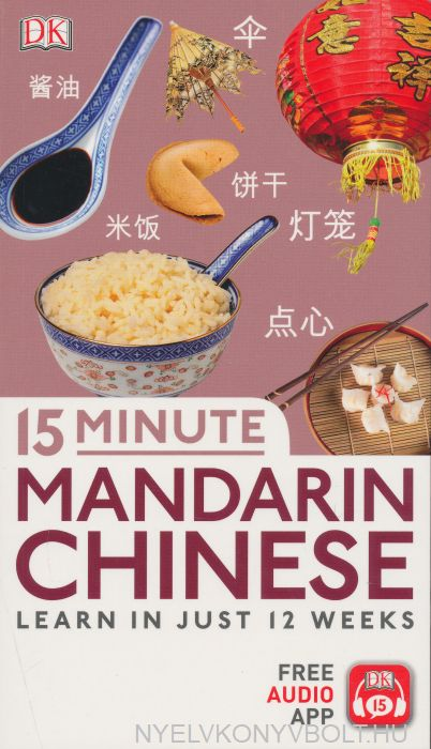 15 Minute Mandarin Chinese - Learn in just 12 weeks - Free Audio App