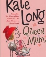 Kate Long: Queen Mum