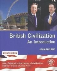 John Oakland: British Civilization - An Introduction 7th Edition