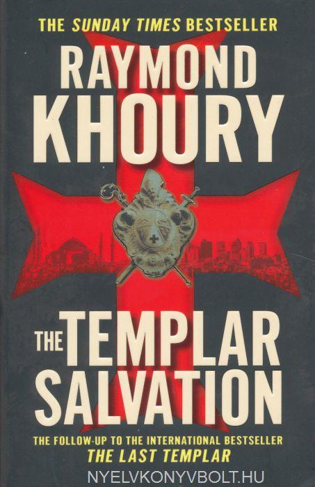 Raymond Khoury: The Templar Salvation