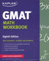 Kaplan GMAT Math Workbook - GMAT Arithmetic, Algebra, And Geometry - Eighth Edition