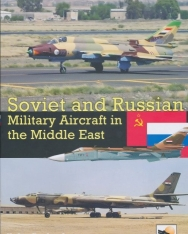 Yefim Gordon, Dmitriy Komissarov: Soviet and Russian Military Aircraft in the Middle East