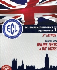 ECL Examination Topics English Level C1 - Updated with Online Test and DIY tasks - 3rd edition