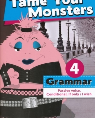 Tame Your Monsters Grammar 4 - Passive voice, Conditional, If only/I wish