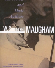 W. Somerset Maugham: Ten Novels and Their Authors