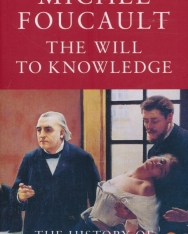 Michel Foucault: he Will to Knowledge The History of Sexuality 1