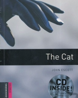 The Cat - Oxford Bookworms Library Starter Level