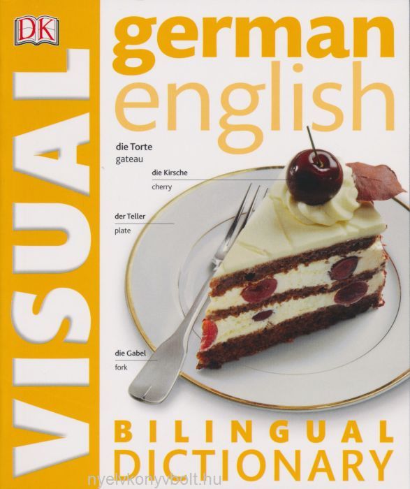 DK German-English Visual Bilingual Dictionary 2015