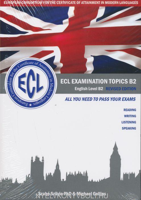 ECL Examination Topics B2 English Level B2 Revised Edition