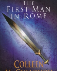 Colleen McCullough: The First Man in Rome