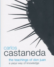 Carlos Castaneda: The Teachings of Don Juan